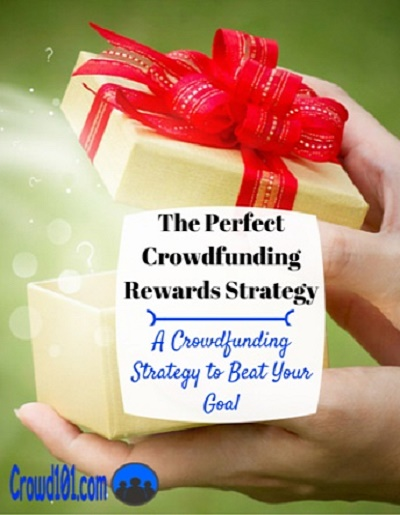 crowdfunding rewards strategy