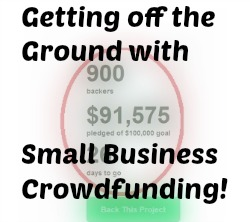 Getting off the Ground with Small Business Crowdfunding
