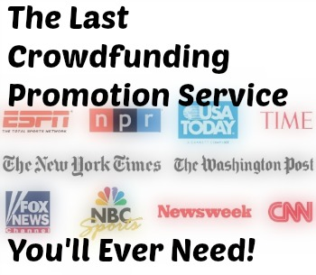 The Last Crowdfunding Promotion Service You'll Ever Need