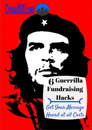 guerrilla crowdfunding promotion hacks