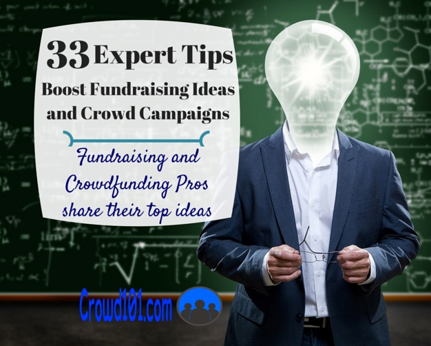 33 Expert Tips to Boost Fundraising Ideas and Crowd Campaigns