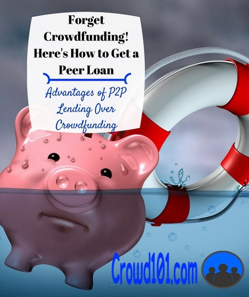 Forget Crowdfunding, Get a Peer Loan Instead!