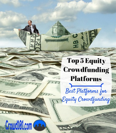Top 5 Equity Crowdfunding Platforms for Investing your Money