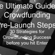 Crowdfunding Pre-Launch Steps