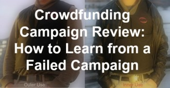 Crowdfunding Campaign Review: Learning from a Failed Campaign