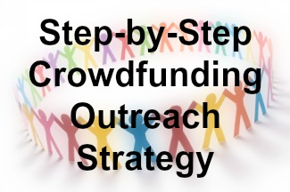 Crowdfunding Campaign Strategy: Crowdfunding Outreach