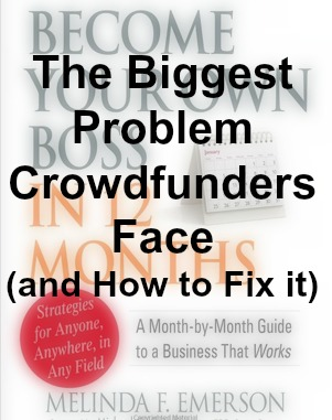 The Biggest Crowdfunding Problem and How to Fix It