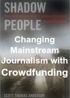 changing mainstream journalism with crowdfunding