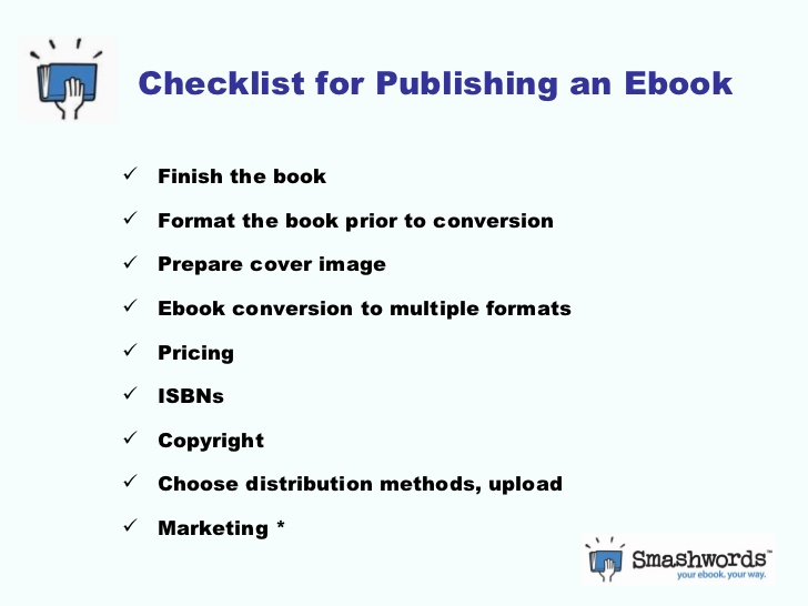 publishing an ebook About the only thing that remains constant in ebook publishing is that it changes—everything from the services to marketing strategies here, i regularly update best resources i know of related to learning to publish an ebook, finding the right e-publishing distributors and services, and staying.