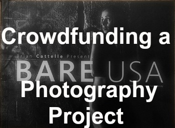 Baring your Soul on Crowdfunding Photography Projects
