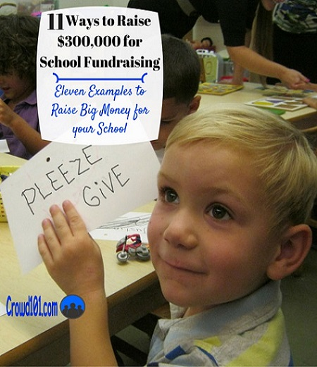 How to Raise $326,908 for School Fundraising Ideas