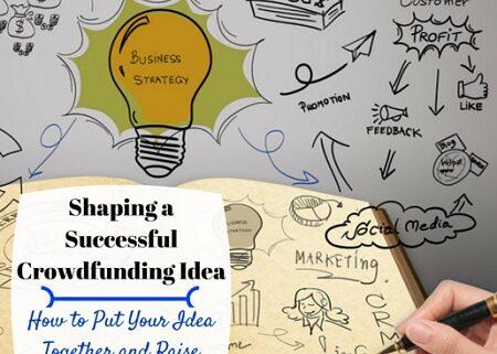 shaping successful crowdfunding idea business