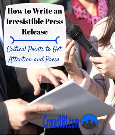 How to Write an Irresistible Crowdfunding Press Release