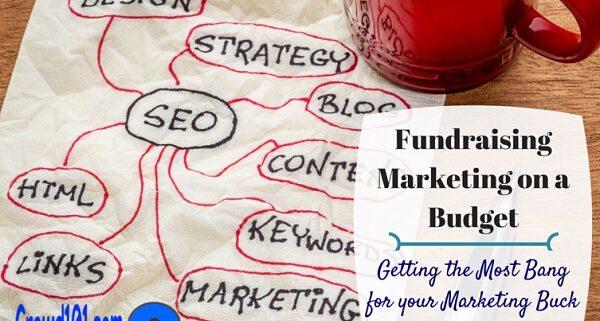 crowdfunding marketing fundraising marketing budget