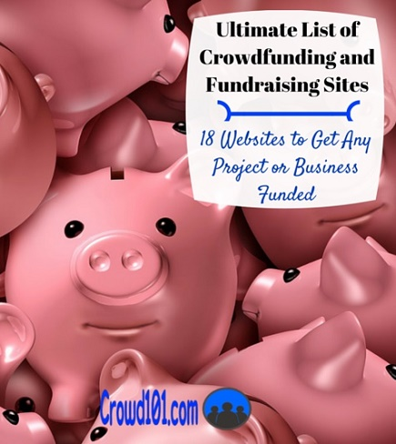 Ultimate List of Crowdfunding and Fundraising Websites [Updated 2019]