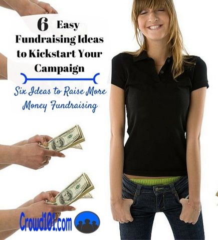 6 Easy Fundraising Ideas to Kickstart your Campaign