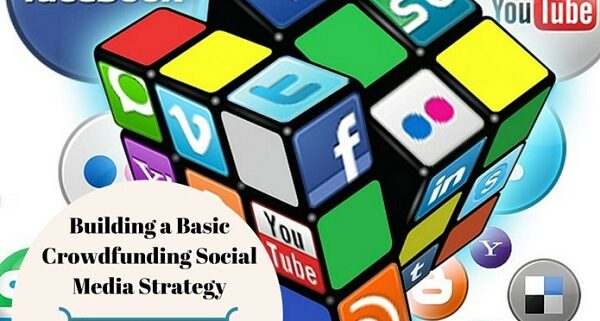 basic crowdfunding social media strategy plan