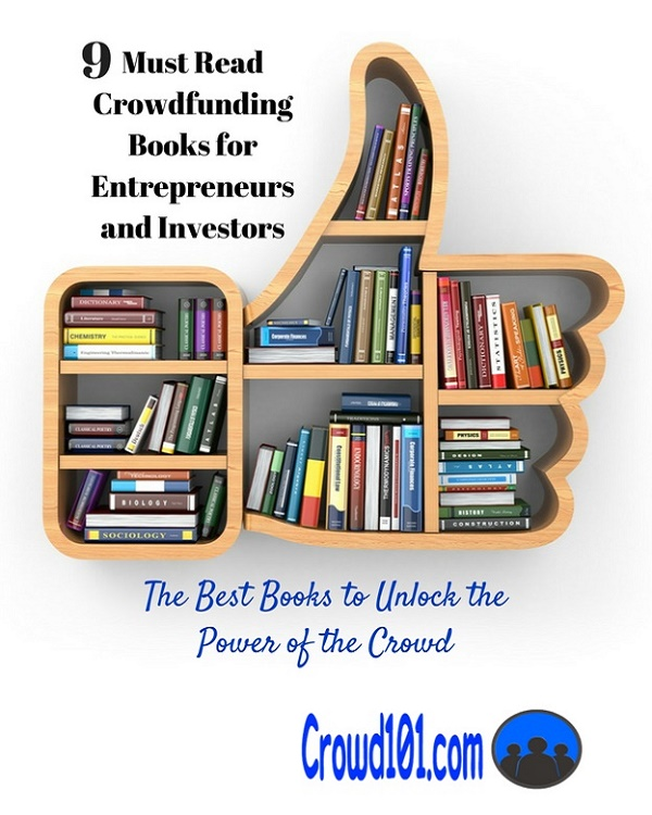 Best Crowdfunding Books for 2018 for Small Business and Investors