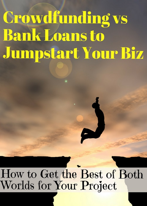 Crowdfunding vs Bank Loans to Jumpstart Your Business