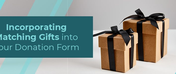 Learn how to use matching gifts and donation forms together effectively!