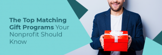 These are the top matching gift programs your nonprofit should know.